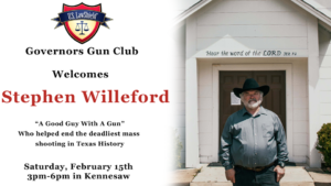 Stephen Willeford Meet & Greet @ Governors Gun Club Kennesaw