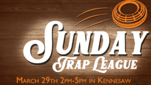 Sunday Trap League @ Govenrors Gun Club Kennesaw