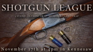 Shotgun League @ Governors Gun Club Kennesaw
